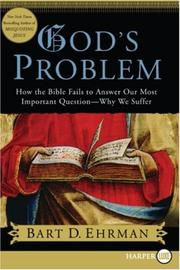 Cover of: God's Problem LP: How the Bible Fails to Answer Our Most Important Question--Why We Suffer