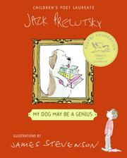 Cover of: My Dog May Be a Genius: poems