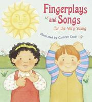 Fingerplays and songs for the very young