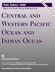Central and Western Pacific Ocean and Indian Ocean: Tide Tables 1999 : High and Low Water Predictions (Tide Tables: Central & Western Pacific Ocean & Indian Ocean)