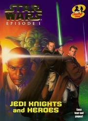 Cover of: Jedi Knights and Heroes (Star Wars: Episode I)