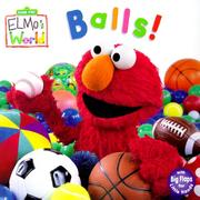Cover of: Balls! (Sesame Street® Elmos World | John E. Barrett