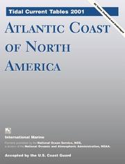 Cover of: Tidal Current Tables 2001 | United States. National Oceanic and Atmospheric Administration.