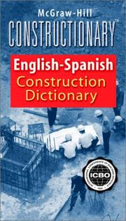 Cover of: McGraw-Hill Constructionary Spanish-English, English-Spanish Construction Dictionary | International Conference of Building Officials!!!