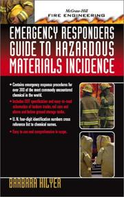 Cover of: Emergency Responder¬s Guide to Hazardous Materials Incidence (McGraw-Hill Fire Engineering) | Barbara Hilyer