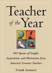 Cover of: Teacher of the Year :400 Quotes of Insight, Inspiration, and Motivation from America