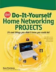 Cover of: CNET Do-It-Yourself Home Networking Projects (Cnet Do-It-Yourself) | Dave Prochnow