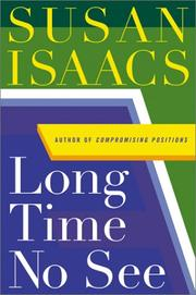 Cover of: Long time no see | Isaacs, Susan