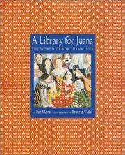 Cover of: A Library for Juana | Pat Mora