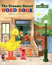 The Sesame Street word book by Tom Leigh
