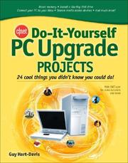Cover of: CNET Do-It-Yourself PC Upgrade Projects (Cnet Do-It-Yourself)