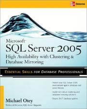 Cover of: Microsoft® SQL Server 2005 High Availability with Clustering & Database Mirroring
