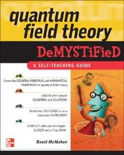 Quantum Field Theory Demystified: A Self-Teaching Guide