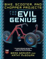 Cover of: Bike, Scooter, and Chopper Projects for the Evil Genius | Brad Graham