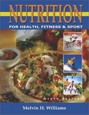 Cover of: Nutrition for Health, Fitness,&Sport 6th