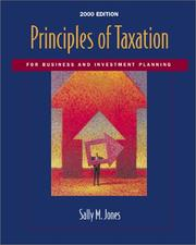 Cover of: Principles of Taxation for Business and Investment Planning | Sally M. Jones