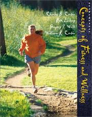 Cover of: Fundamental Concepts of Fitness and Wellness | Corbin, Charles B., Ruth Lindsey, Gregory J Welk, William R Corbin