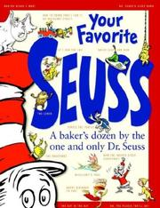 Cover of: Your favorite Seuss: 13 stories written and illustrated by Dr. Seuss with 13 introductory essays