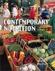 Contemporary Nutrition: Issues and Insights with FoodWorks College Edition, E-Text, and PowerWeb by Gordon M. Wardlaw, Gordon Wardlaw