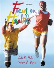 Cover of: Focus on Health with HealthQuest 3.0, and Learning to Go | Dale B. Hahn