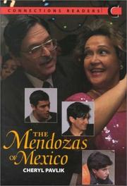 Cover of: The Mendozas of Mexico (Connections Readers, Low Intermediate, Book C) | Cheryl Pavlik
