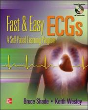 Cover of: Fast and Easy ECGs - A Self Paced Learning Program | Bruce Shade