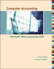 Cover of: Computer Accounting with Microsoft Office Accounting 2007 | Carol Yacht