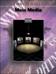 Cover of: Annual Editions: Mass Media 05/06 (Annual Editions : Mass Media) | Joan Gorham