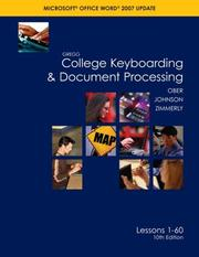 Cover of: Gregg College Keyboarding & Document Processing (GDP); Microsoft Word 2007 Update, Lessons 1-60 text | Scot Ober