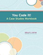 Cover of: You Code It! A Case Studies Workbook | Shelley Safian