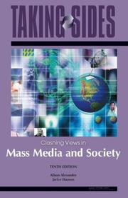 Taking Sides: Clashing Views in Mass Media and Society (Taking Sides: Clashing Views on Controversial Issues in Mass Media and Society)