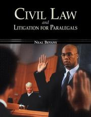Cover of: Civil Law & Litigation for Paralegals | Neal Bevans