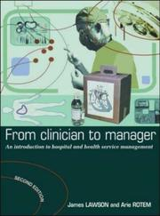 Cover of: From Clinician to Manager | James Lawson