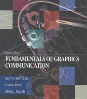 Cover of: Fundamentals of Graphics Communication - Second Edition | Gary R. Bertoline