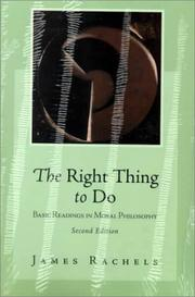 Cover of: The Right Thing to Do | James Rachels