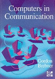 Cover of: Talking Amongst Themselves Computer Communication Fundamentals | Gordon Brebner