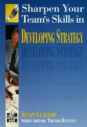 Cover of: Sharpen Your Team's Skills in Developing Strategy (Sharpen Your Team's Skills)