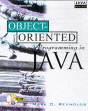 Cover of: Object-Oriented Programming in Java (Java Masters) | Mark C. Reynolds