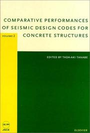 Cover of: Comparative Performances of Seismic Design Codes for Concrete Structures | Tada-aki Tanabe