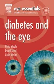 Cover of: Diabetes and the eye | Steele, Chris FCOptom.