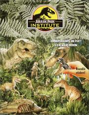 Cover of: Jurassic Park(TM) Institute:Dinosaurs Alive Sticker Book