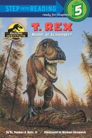 Cover of: T. Rex: Hunter or Scavenger?