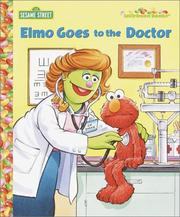 Cover of: Elmo Goes to the Doctor