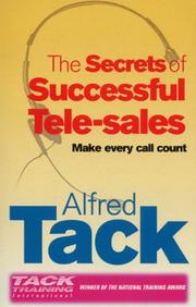 Cover of: The Secrets of Successful Tele-Selling | Alfred Tack