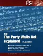Cover of: The Party Wall Act Explained (Point of Law)