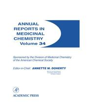 Cover of: Annual Reports in Medicinal Chemistry, Volume 34 (Annual Reports in Medicinal Chemistry) | Annette M. Doherty