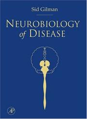 Cover of: Neurobiology of Disease | Sid Gilman