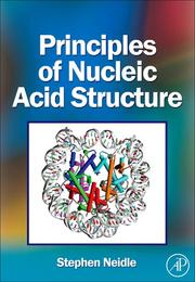 Cover of: Principles of Nucleic Acid Structure | Stephen Neidle