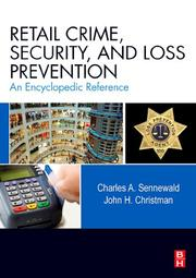 Cover of: Retail Crime, Security, and Loss Prevention | Charles A. Sennewald, John H. Christman