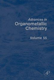 Cover of: Advances in Organometallic Chemistry, Volume 55 (Advances in Organometallic Chemistry) |